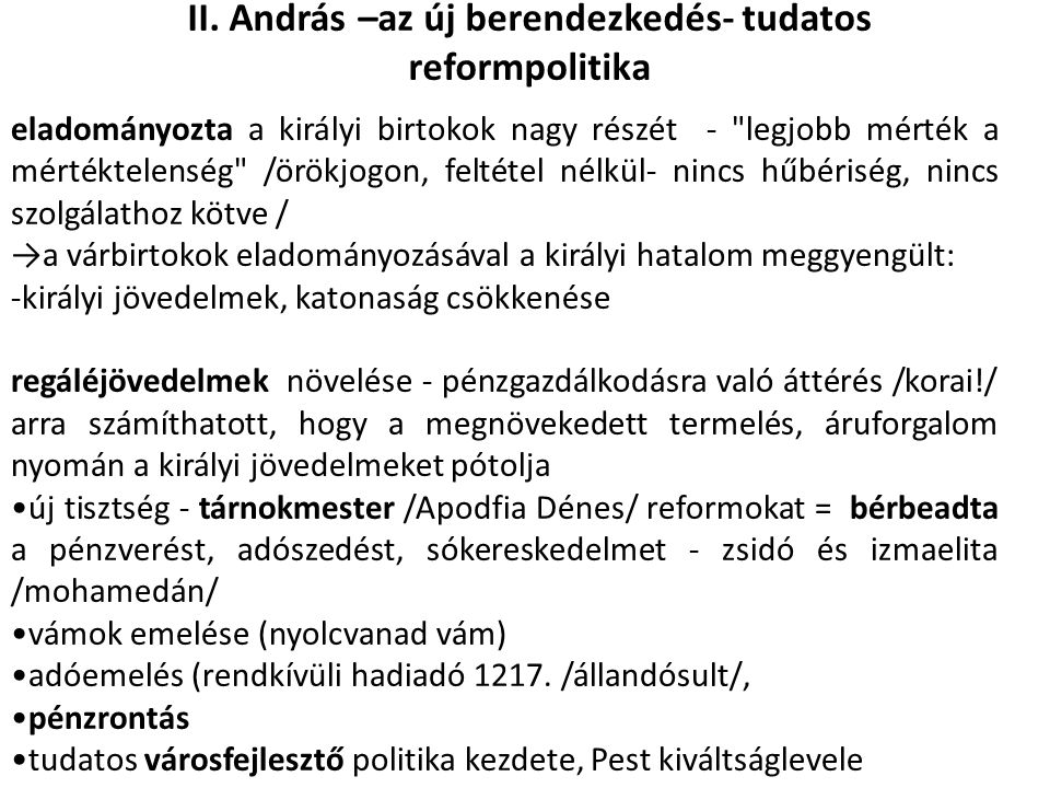 II. András –az új berendezkedés- tudatos reformpolitika