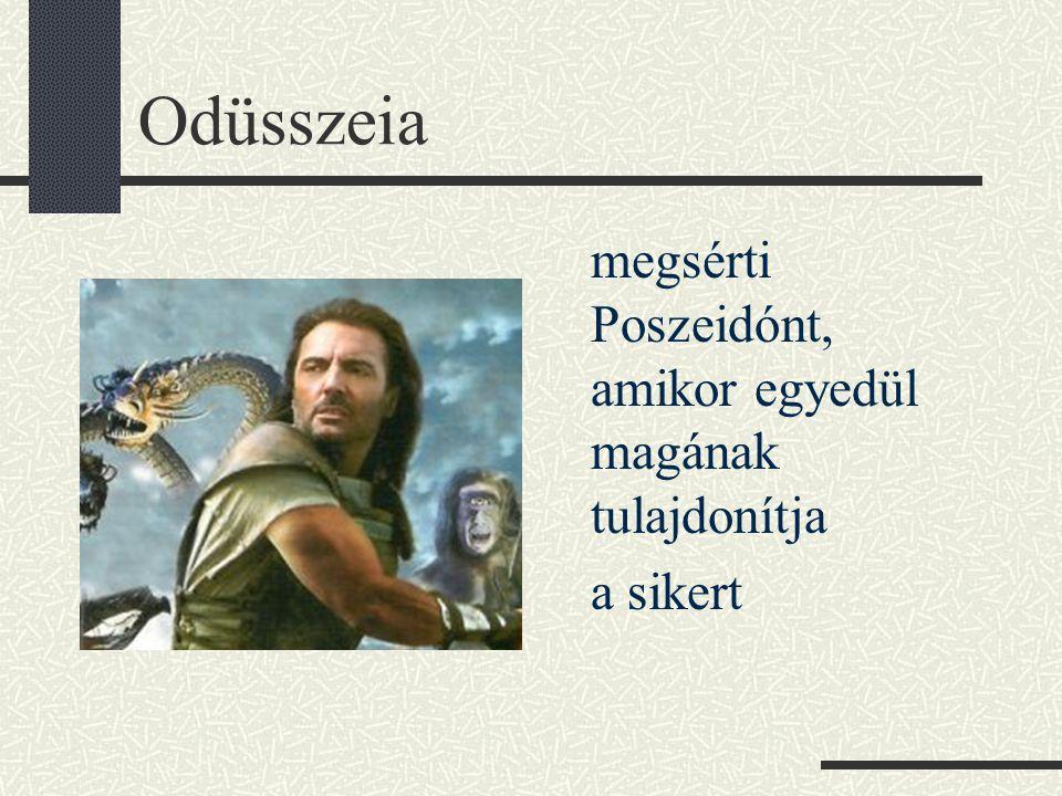 Odüsszeia megsérti Poszeidónt, amikor egyedül magának tulajdonítja a sikert
