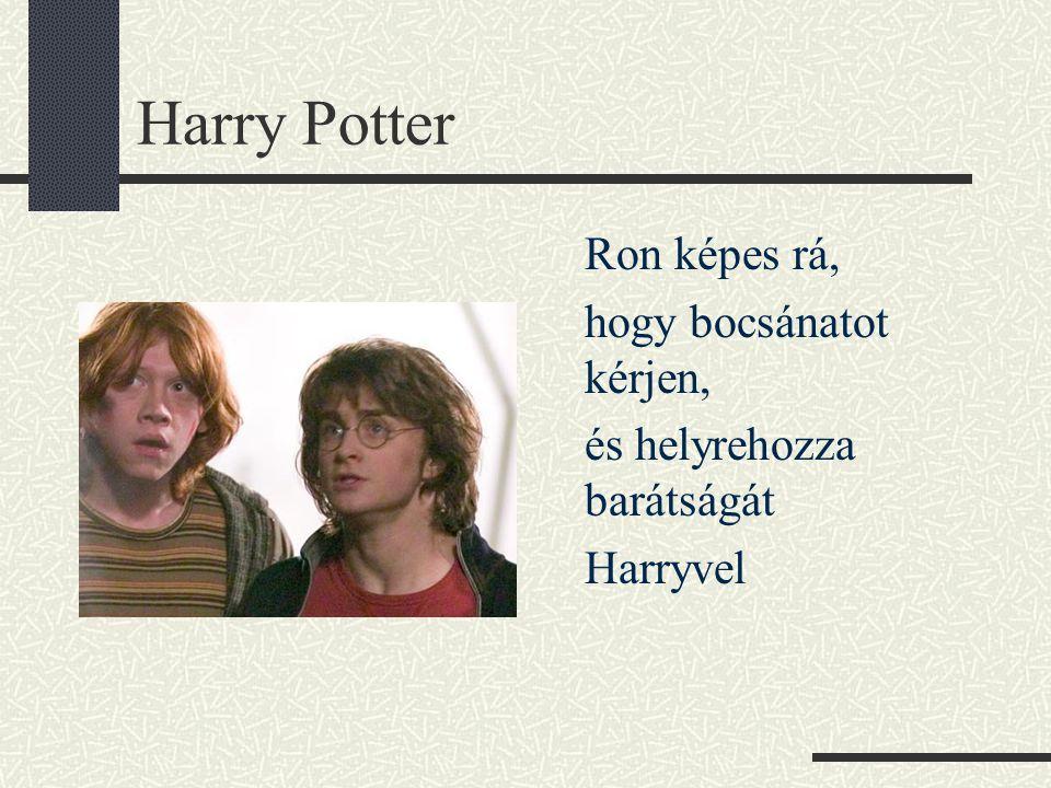 Harry Potter hogy bocsánatot kérjen, és helyrehozza barátságát