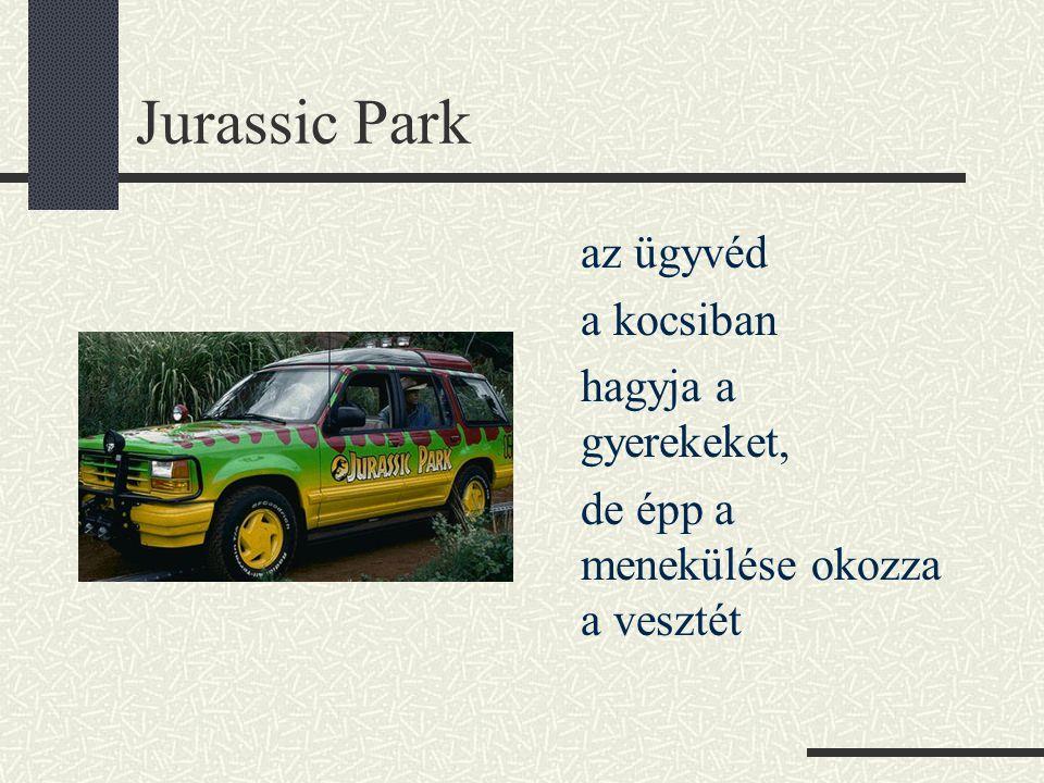 Jurassic Park a kocsiban hagyja a gyerekeket,