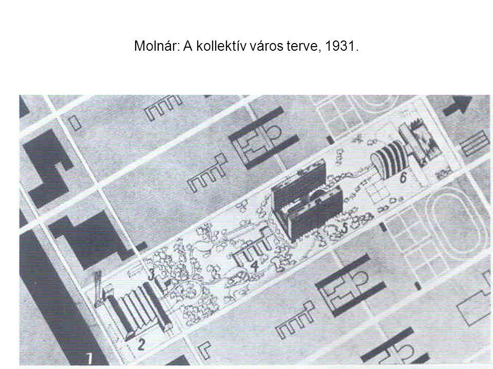 Molnár: A kollektív város terve, 1931.