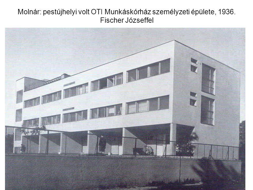 Molnár: pestújhelyi volt OTI Munkáskórház személyzeti épülete, 1936