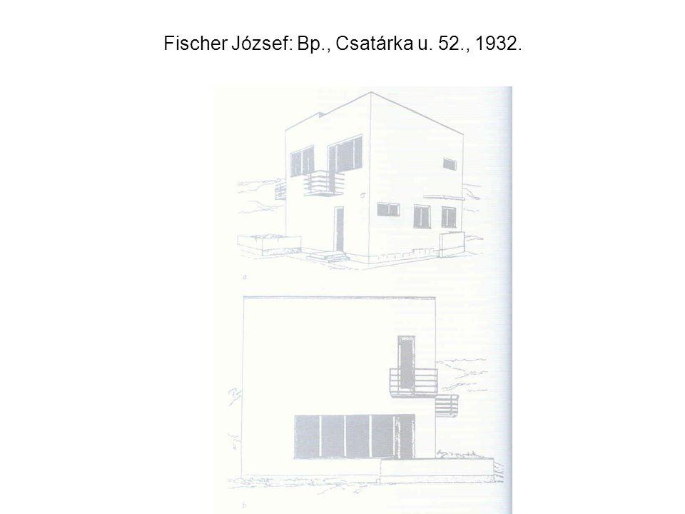 Fischer József: Bp., Csatárka u. 52., 1932.