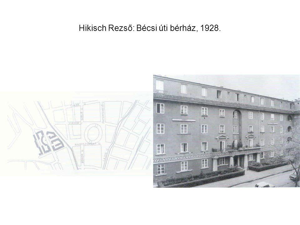 Hikisch Rezső: Bécsi úti bérház, 1928.