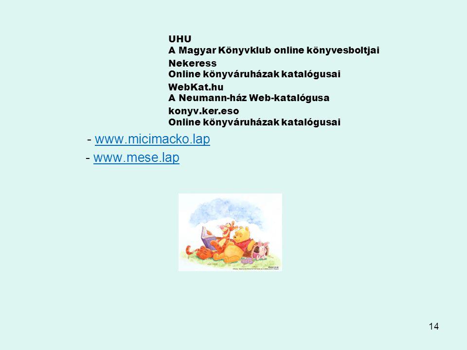 - www.mese.lap UHU A Magyar Könyvklub online könyvesboltjai