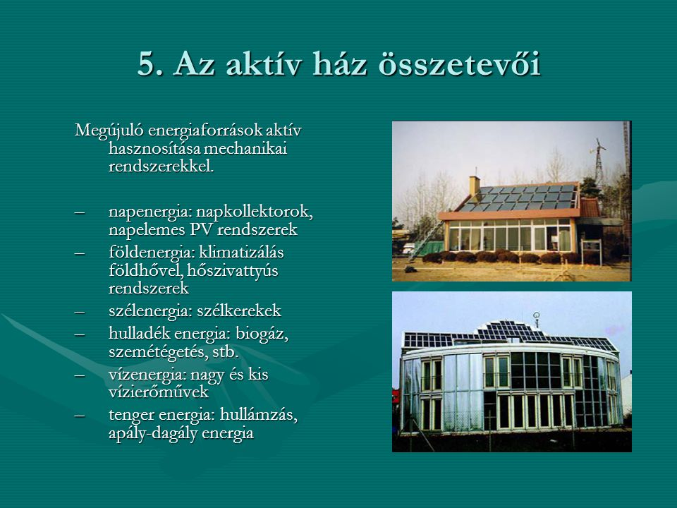 5. Az aktív ház összetevői