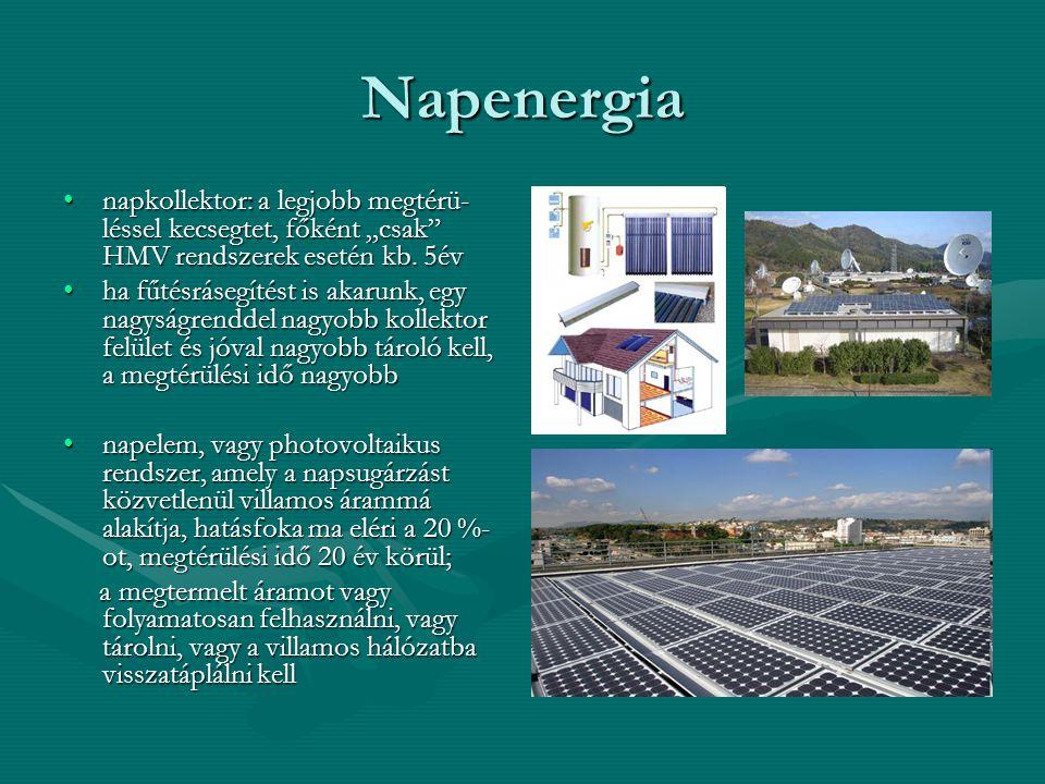 """Napenergia napkollektor: a legjobb megtérü-léssel kecsegtet, főként """"csak HMV rendszerek esetén kb. 5év."""