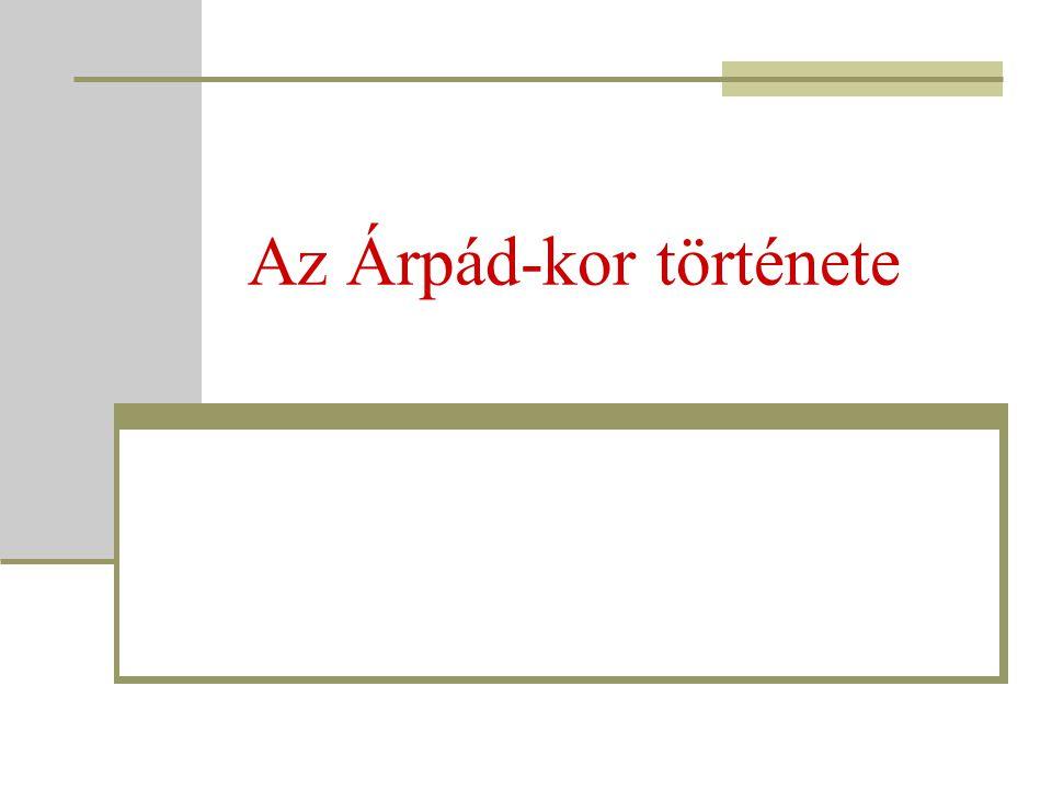 Az Árpád-kor története