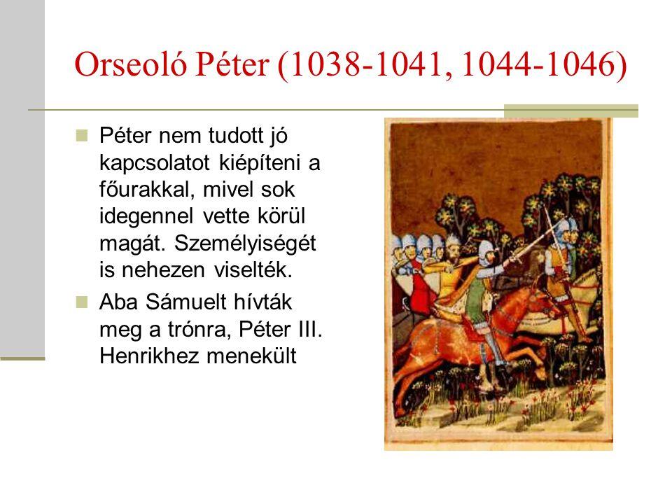 Orseoló Péter (1038-1041, 1044-1046)