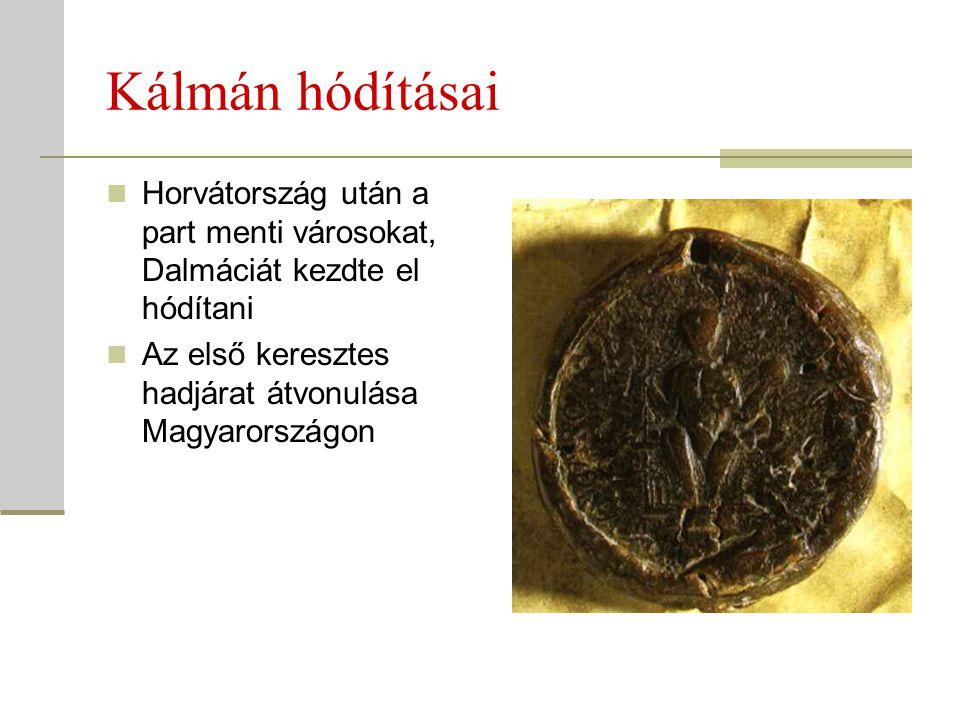 Kálmán hódításai Horvátország után a part menti városokat, Dalmáciát kezdte el hódítani.