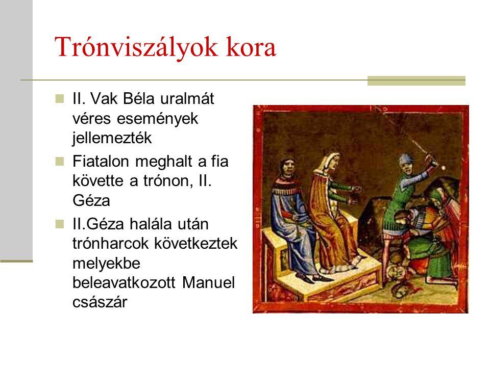 Trónviszályok kora II. Vak Béla uralmát véres események jellemezték