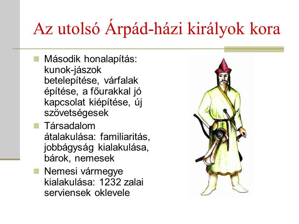 Az utolsó Árpád-házi királyok kora