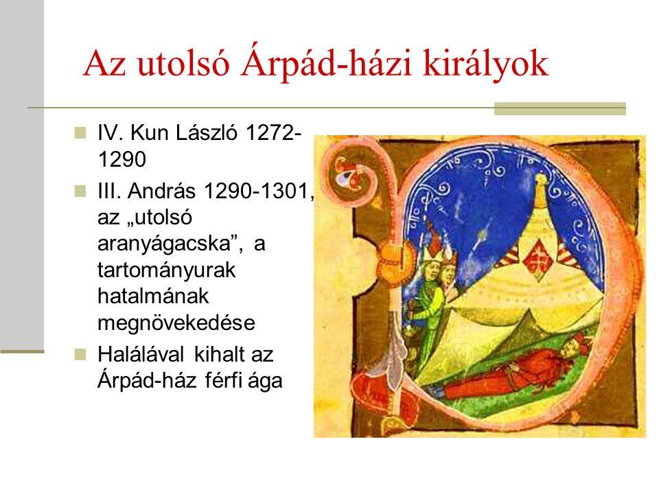 Az utolsó Árpád-házi királyok