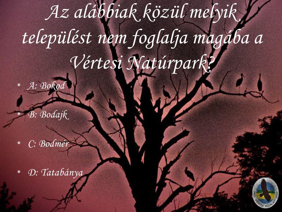 Az alábbiak közül melyik települést nem foglalja magába a Vértesi Natúrpark