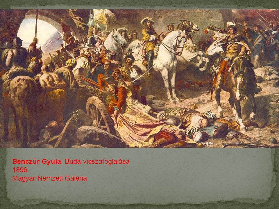 Benczúr Gyula: Buda visszafoglalása