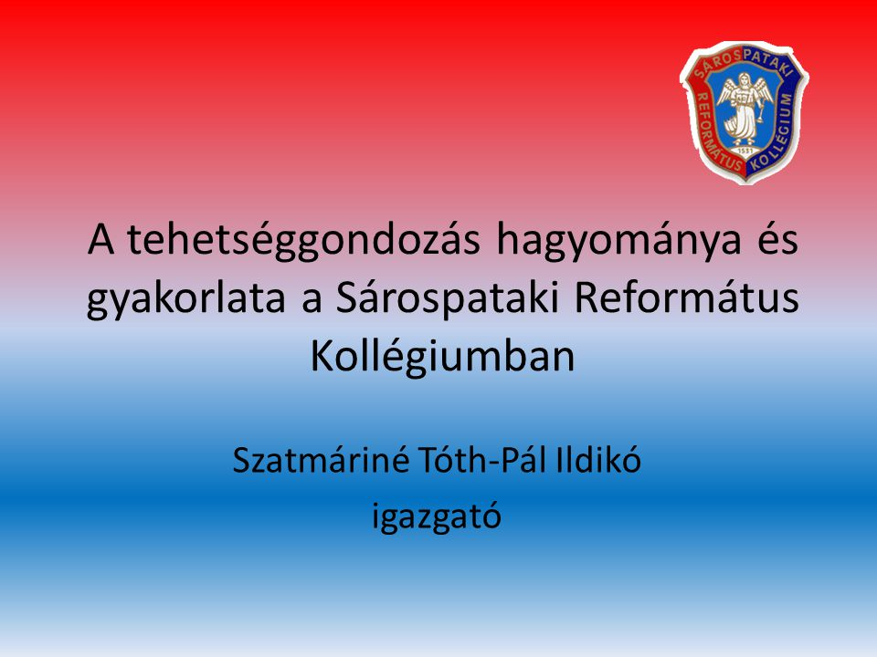 Szatmáriné Tóth-Pál Ildikó igazgató