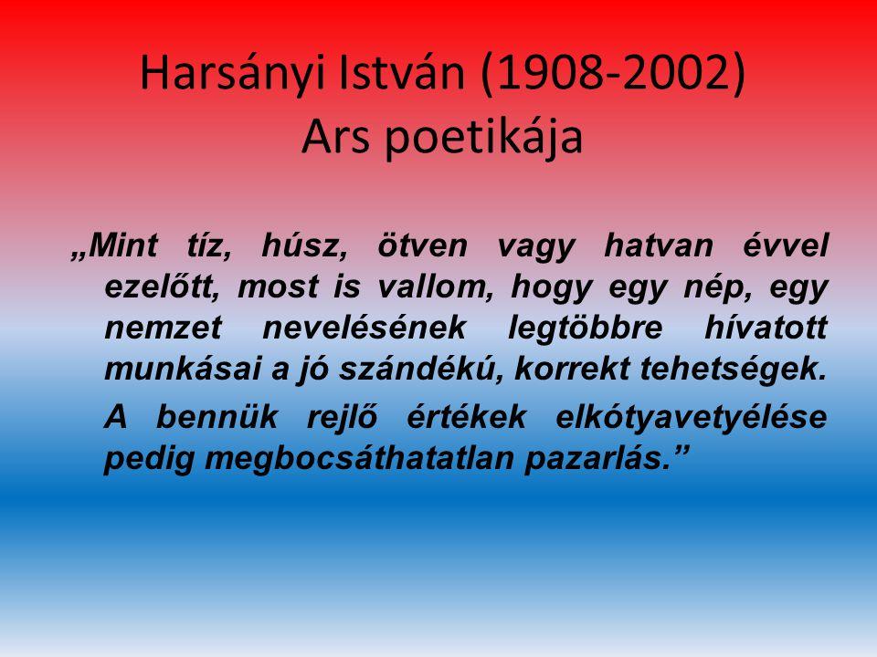 Harsányi István (1908-2002) Ars poetikája