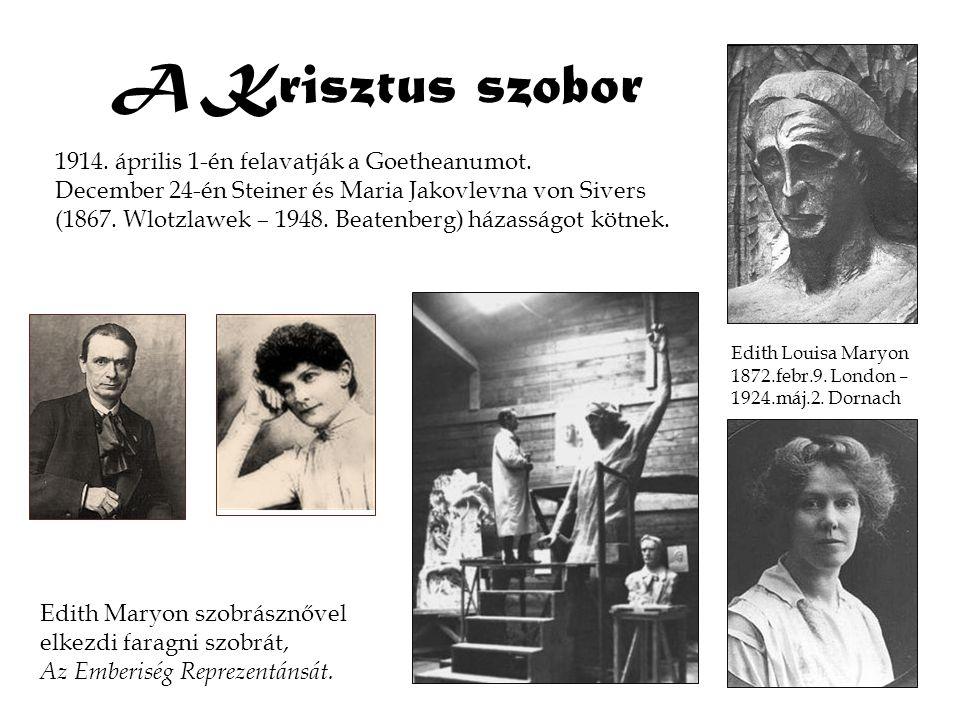 A Krisztus szobor 1914. április 1-én felavatják a Goetheanumot.