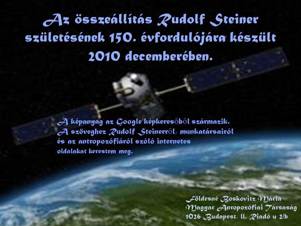 Az összeállítás Rudolf Steiner születésének 150