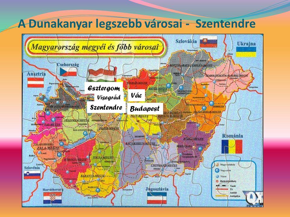A Dunakanyar legszebb városai - Szentendre