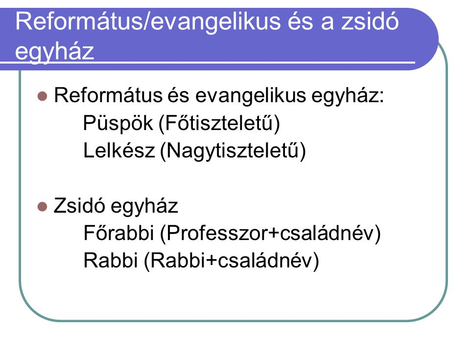 Református/evangelikus és a zsidó egyház