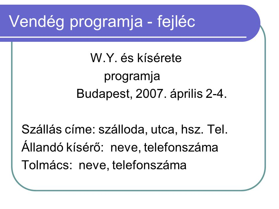 Vendég programja - fejléc