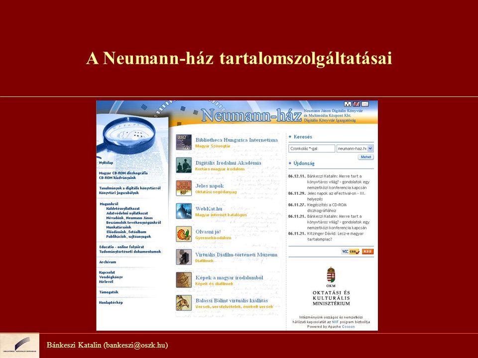 A Neumann-ház tartalomszolgáltatásai