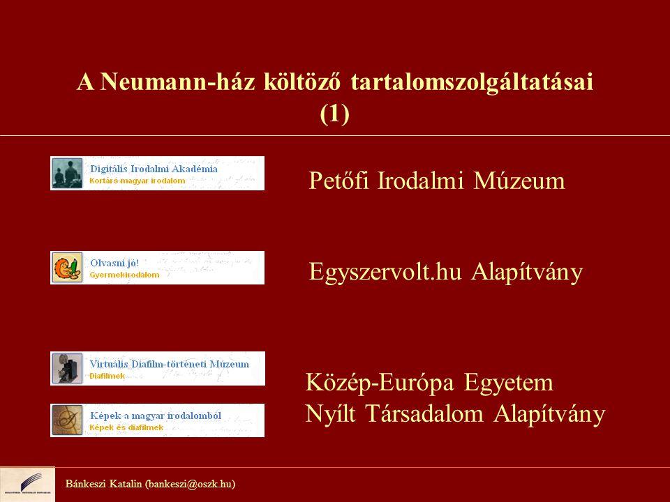 A Neumann-ház költöző tartalomszolgáltatásai (1)