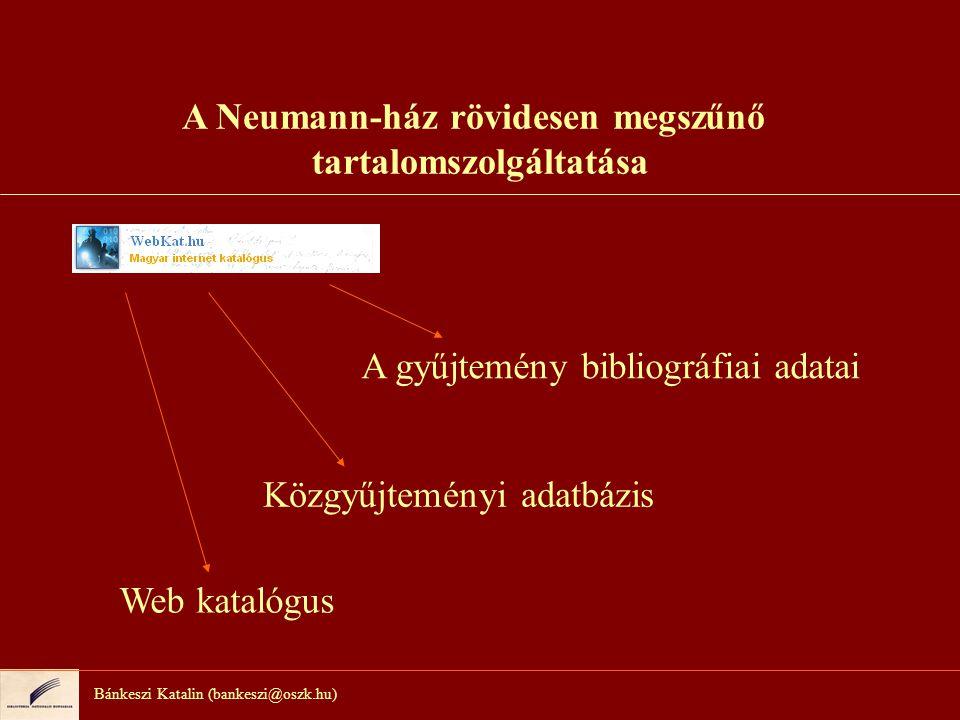A Neumann-ház rövidesen megszűnő tartalomszolgáltatása