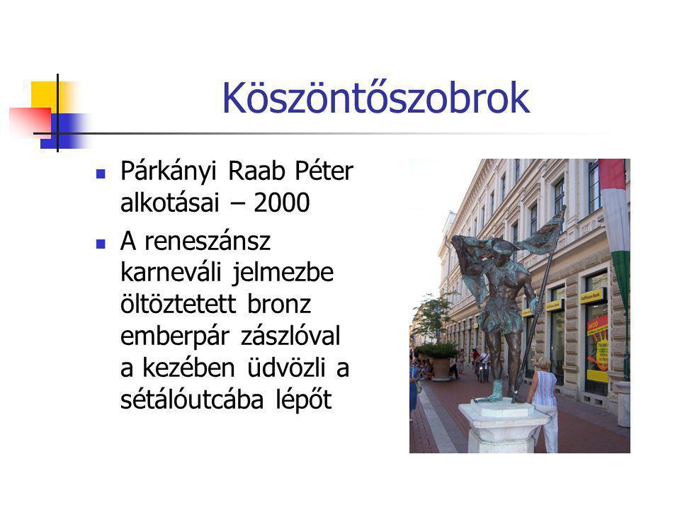 Köszöntőszobrok Párkányi Raab Péter alkotásai – 2000