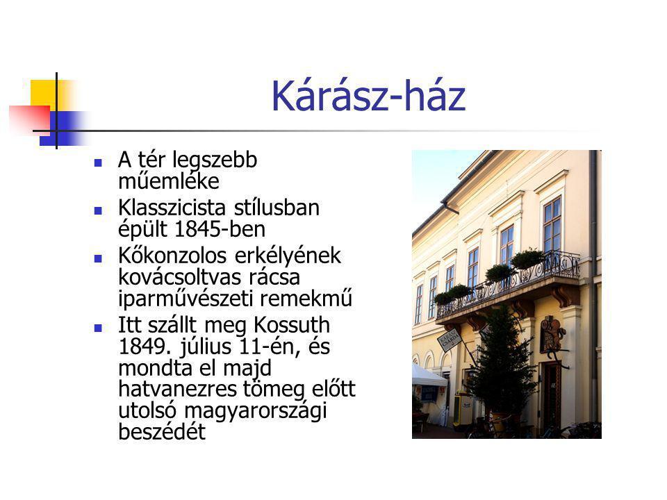 Kárász-ház A tér legszebb műemléke