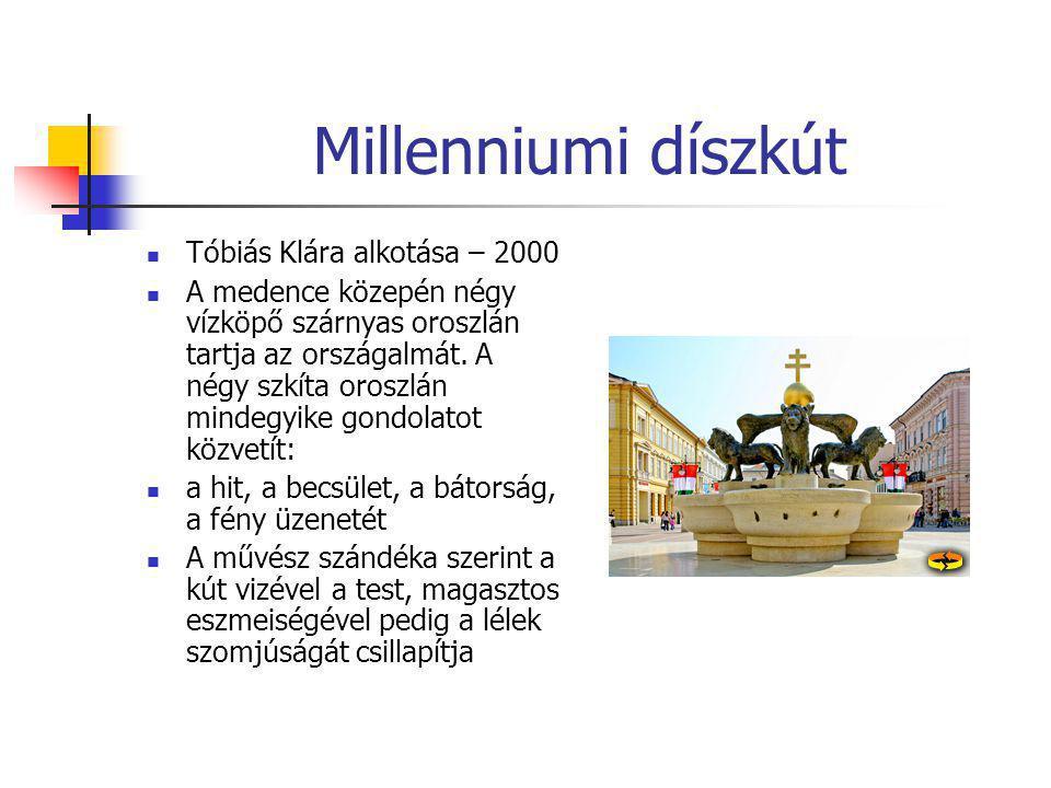 Millenniumi díszkút Tóbiás Klára alkotása – 2000