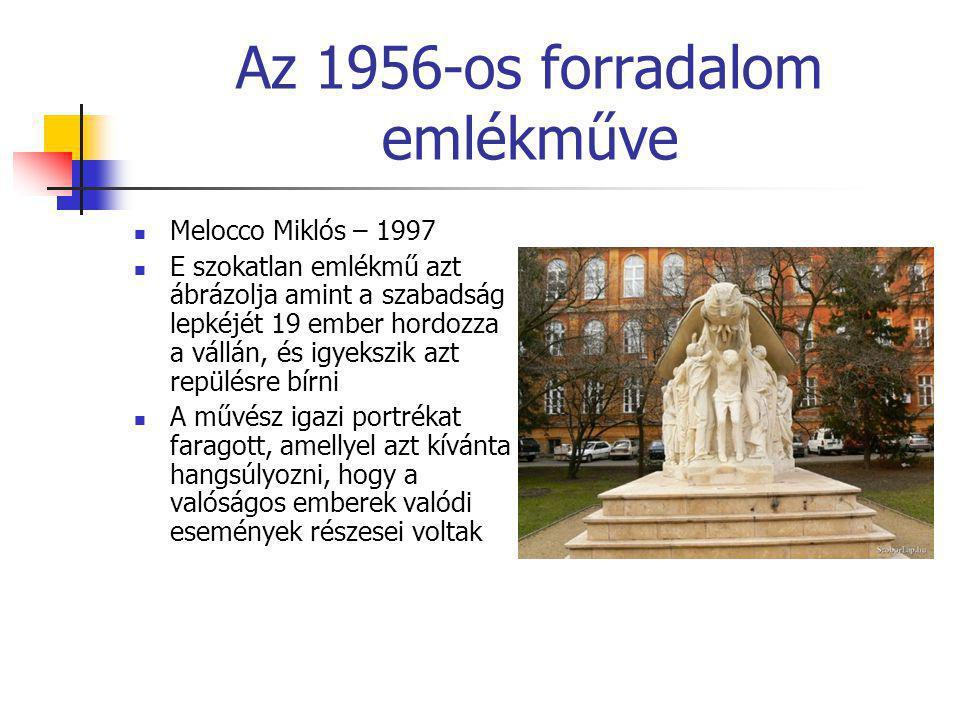 Az 1956-os forradalom emlékműve