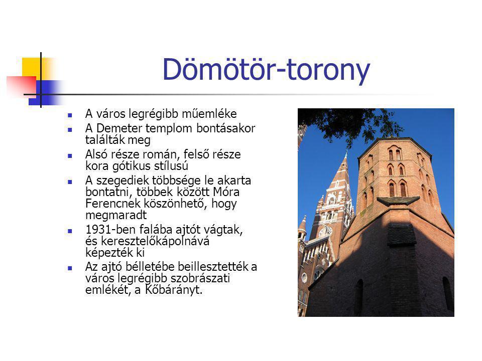Dömötör-torony A város legrégibb műemléke