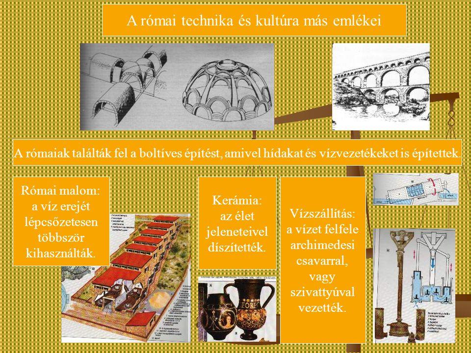 A római technika és kultúra más emlékei