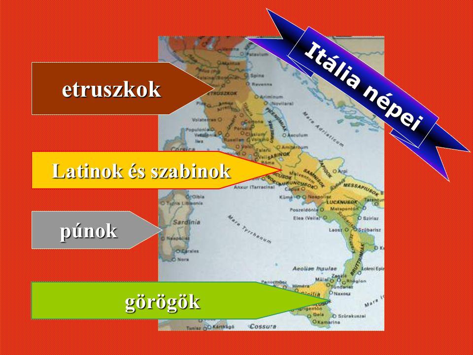 etruszkok Itália népei Latinok és szabinok púnok görögök