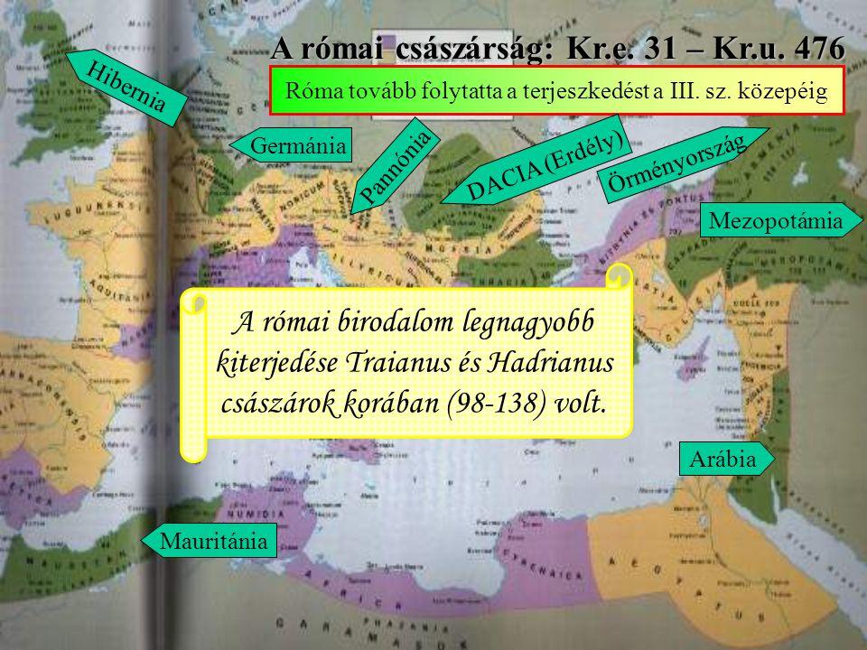 A római császárság: Kr.e. 31 – Kr.u. 476