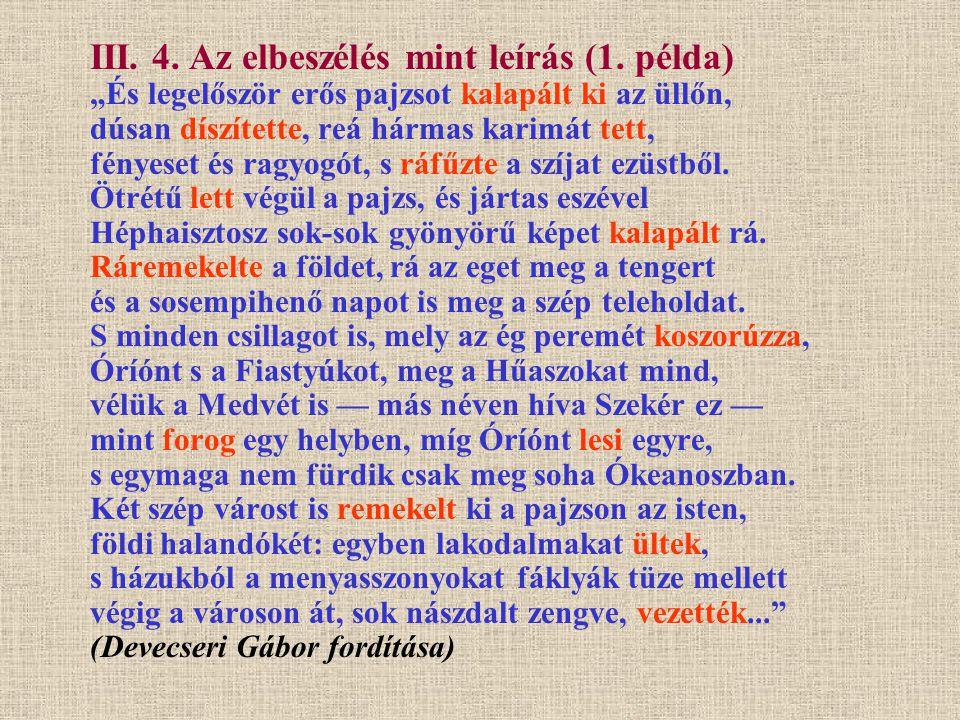 III. 4. Az elbeszélés mint leírás (1