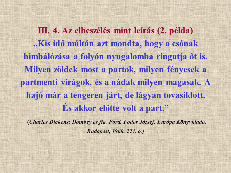 III. 4. Az elbeszélés mint leírás (2
