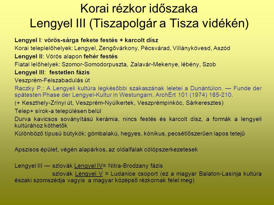 Korai rézkor időszaka Lengyel III (Tiszapolgár a Tisza vidékén)