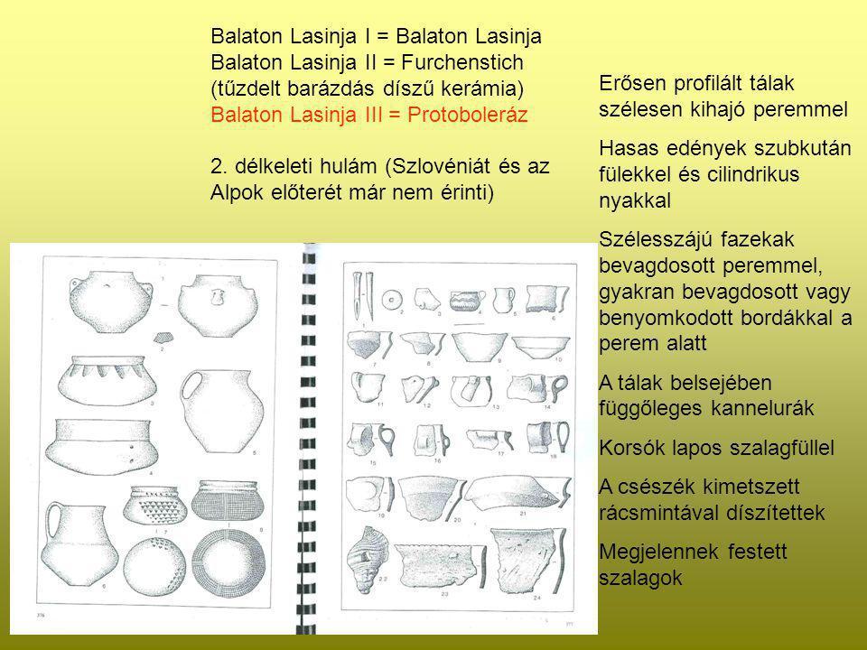 Protoboleráz Balaton Lasinja I = Balaton Lasinja