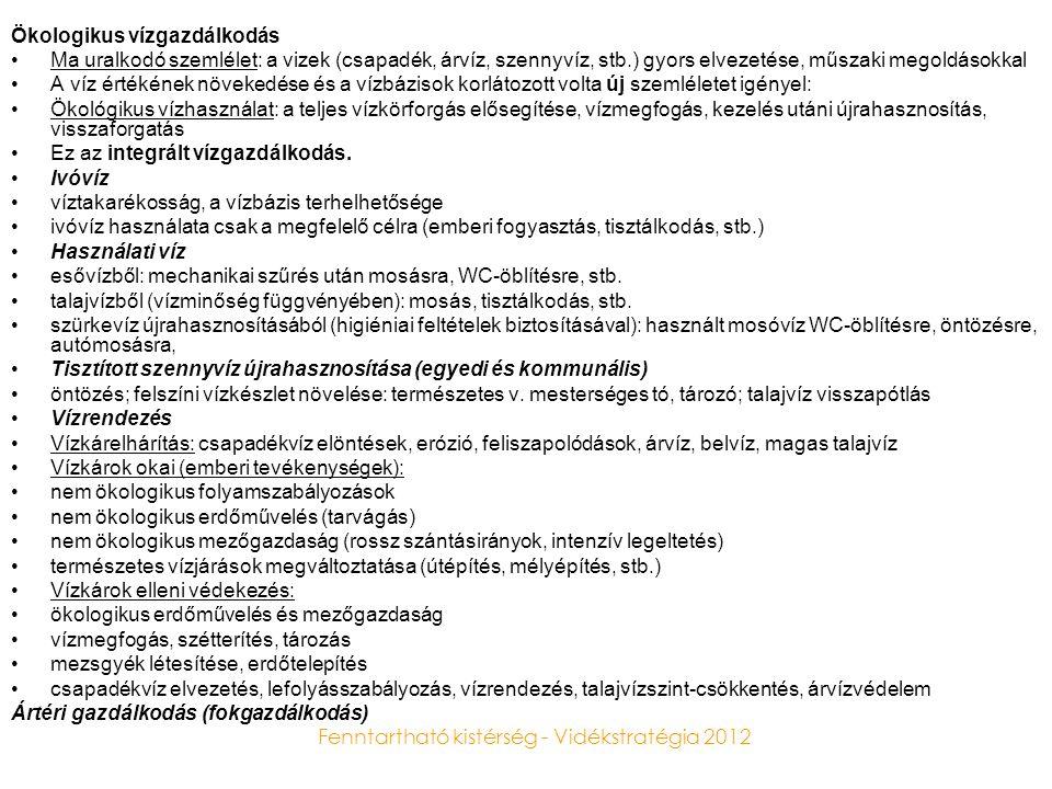 Fenntartható kistérség - Vidékstratégia 2012