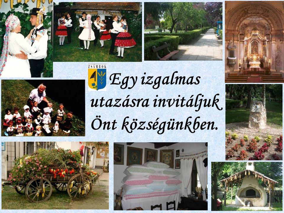 Egy izgalmas utazásra invitáljuk Önt községünkben.