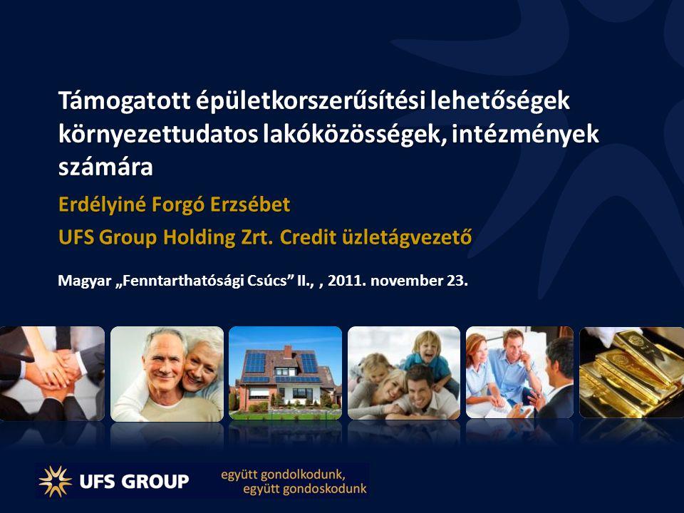 Erdélyiné Forgó Erzsébet UFS Group Holding Zrt. Credit üzletágvezető
