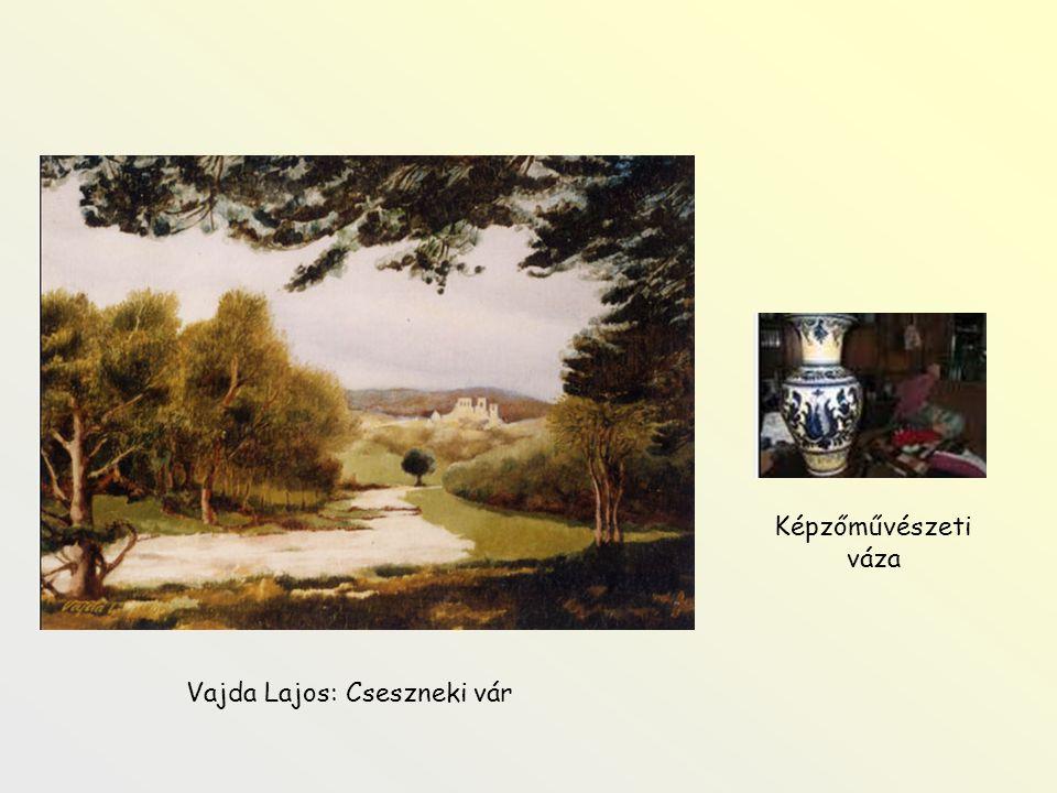 Vajda Lajos: Cseszneki vár