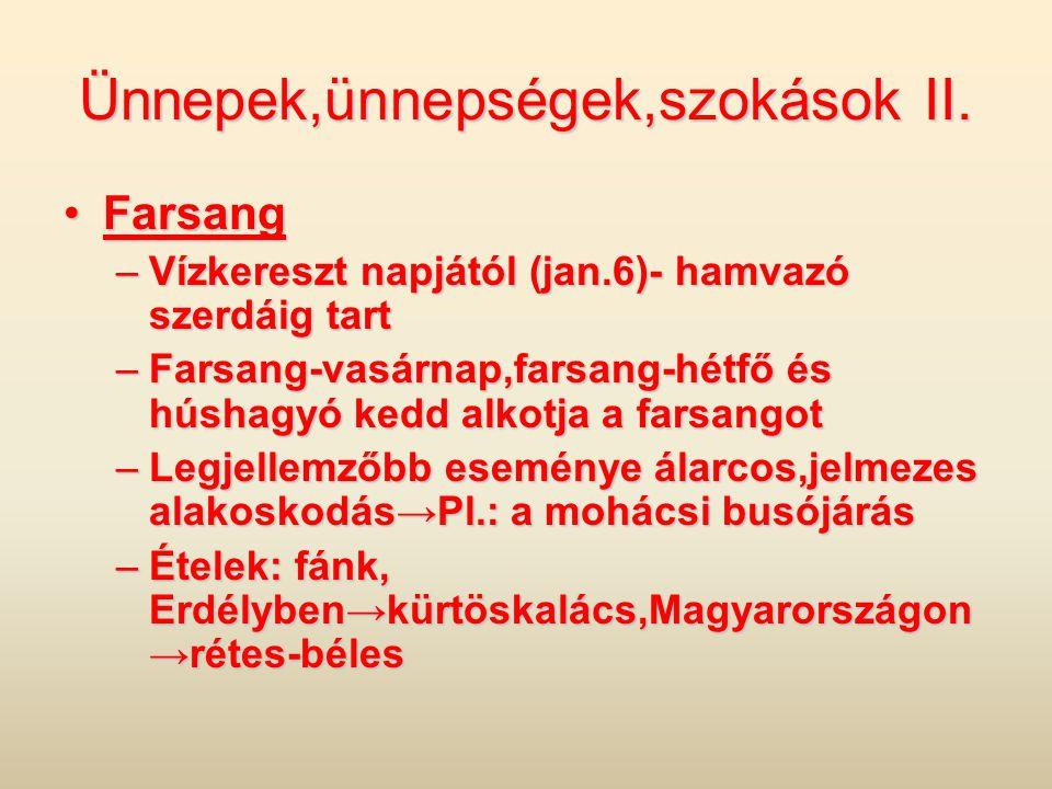 Ünnepek,ünnepségek,szokások II.