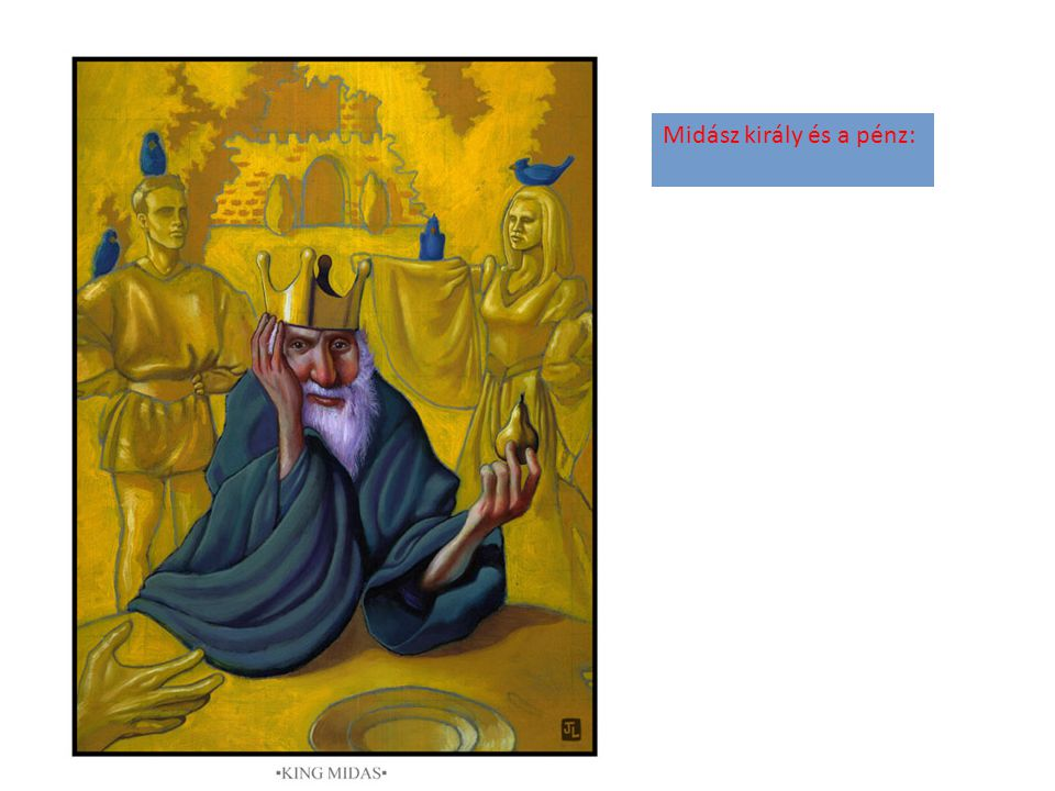 Midász király és a pénz: