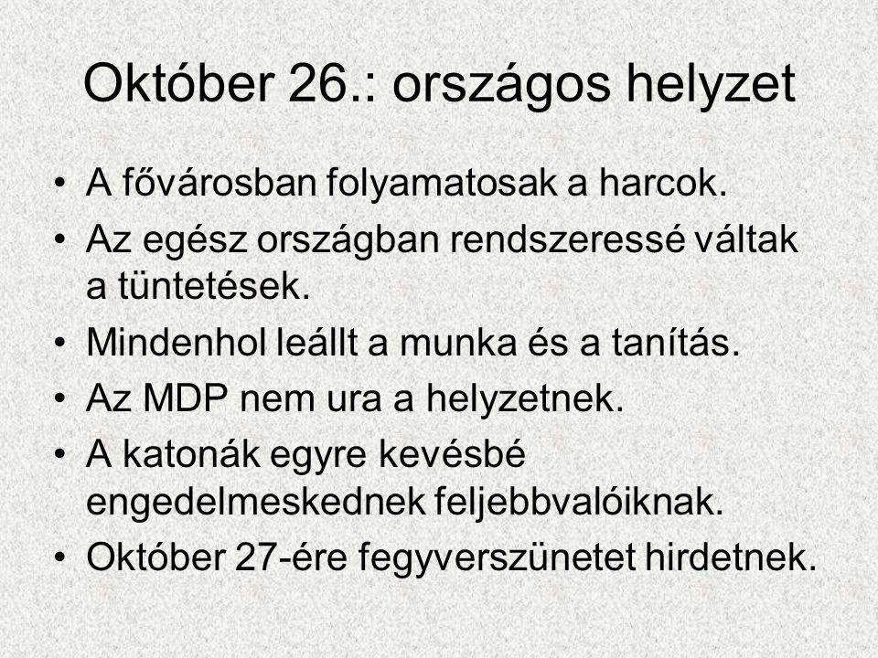 Október 26.: országos helyzet
