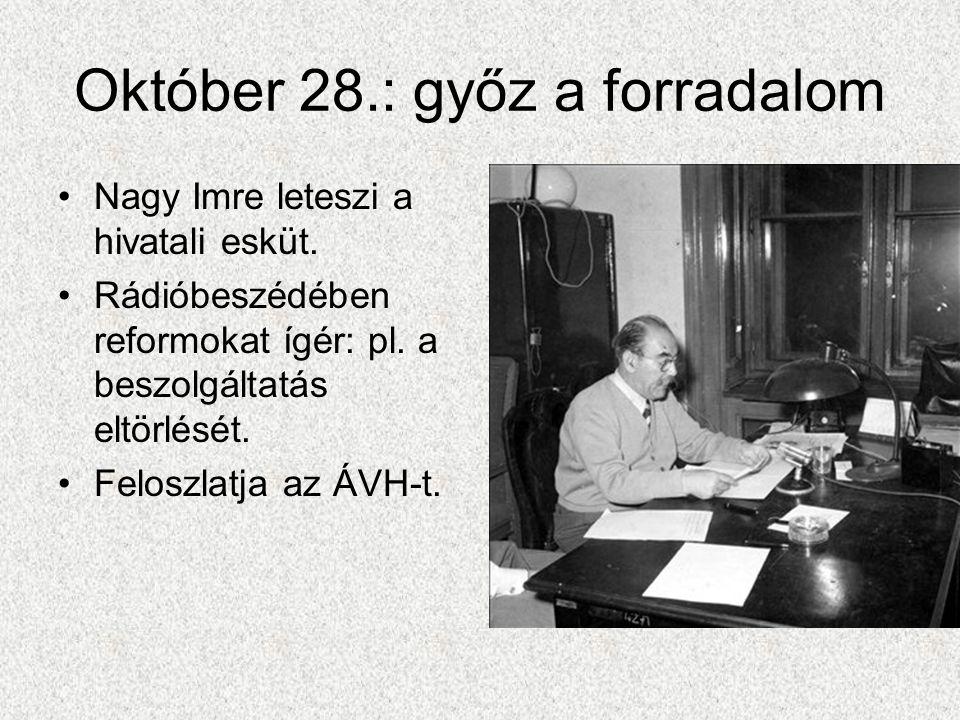 Október 28.: győz a forradalom