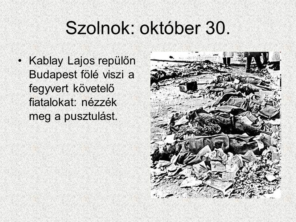 Szolnok: október 30.